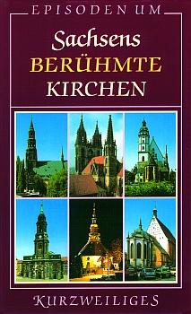 Sachsens berühmte Kirchen