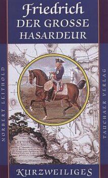 Friedrich der große Harsadeur