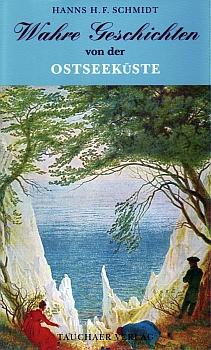 Wahre Geschichten von der Ostseeküste