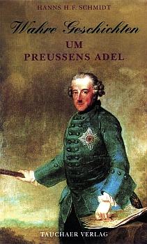 Wahre Geschichten um Preußens Adel