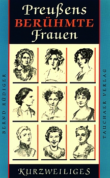 Preußens berühmte Frauen