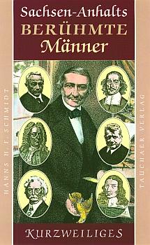 Sachsen-Anhalts berühmte Männer