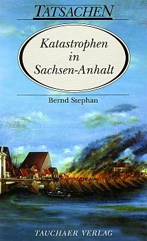 Katastrophen in Sachsen-Anhalt