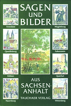 Sagen und Bilder aus Sachsen-Anhalt