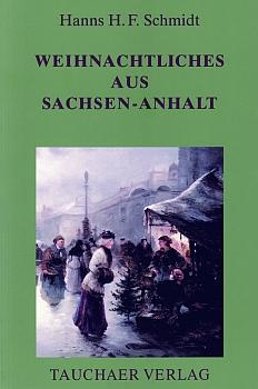 Weihnachtliches aus Sachsen-Anhalt