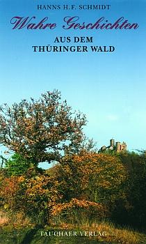 Wahre Geschichten aus den Thüringer Wald