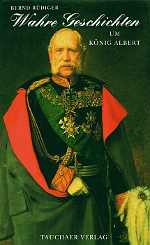 Wahre Geschichten um König Albert