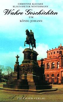 Wahre Geschichten um König Johann